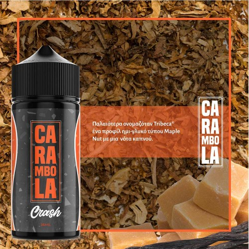 Carambola Crash Shake and Vape 120ml